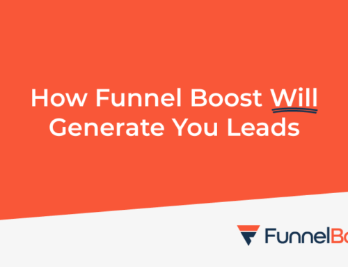 How Funnel Boost will generate you leads