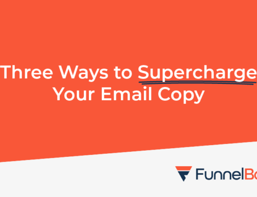 Three ways to supercharge your email copy